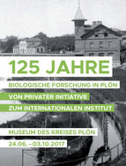 "125 years Opening of the initial institute, the ""Biological Station in Plön""100 years Affiliation to the Kaiser Wilhelm Society / Max Planck Society10 years Max Planck Institute for Evolutionary BiologyThese three jubilees are three good reasons to invite you on a little tour throughout the history of our institute. Our jubilee exhibition can be visited from June 24 until October 03, 2017.Welcome!"
